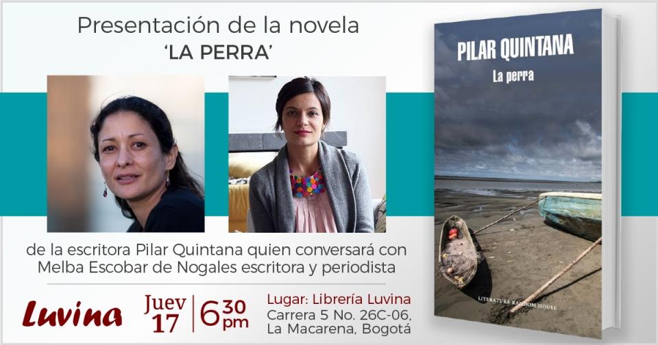 081717_Presentación-libro_Pilar-Quintana_La-Perra.
